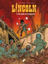 In dit achtste deel komt antiheld Lincoln terecht in de loopgraven van de Eerste Wereldoorlog.